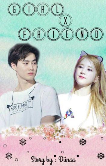 [Surong] Girl x Friend [EXOPINK FANFIC~]