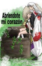 Abriendote mi corazón (EDITANDO) by MagicTuchi
