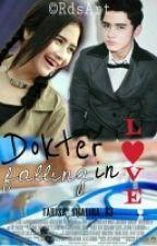Dokter falling in love by irastories_