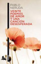 Aquí te amo. Pablo Neruda by _FlorBrandan
