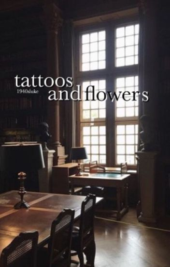tattoos and flowers ; lashton