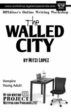 The Walled City by astoldby_maxine