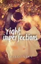 Right Imperfections |✔ [Book 1 of Runaway Bride Series] by shilohivy