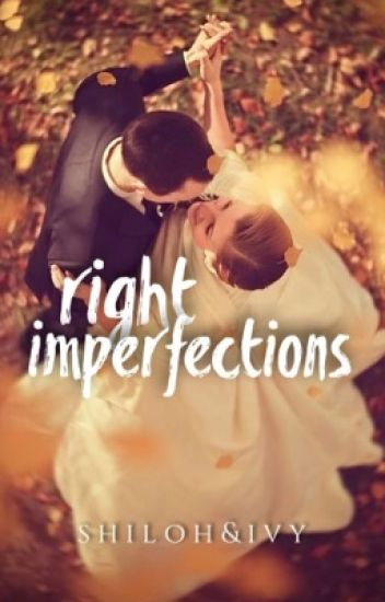 Right Imperfections |✔ [Book 1 of Runaway Bride Series]