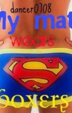 My mate wears superman boxers. by dancer0708