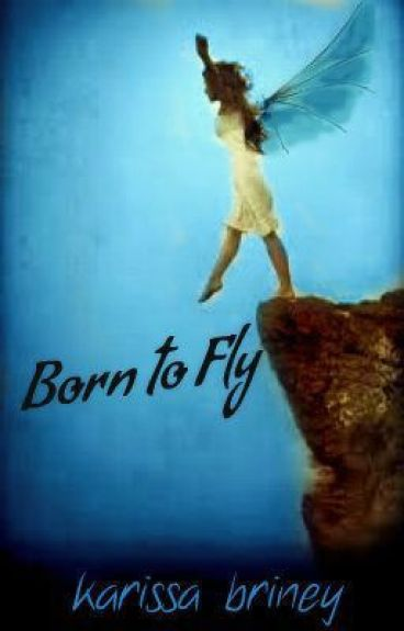 Born To Fly - The Copper Tree Series (book #1) by coppertree