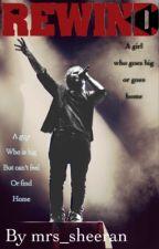 Rewind {  ed sheeran  } by Miss_sheeran