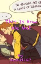 this is how we met by destiel147