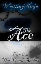 The Ace by WrittingNinja