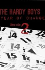 The Hardy Boys: A Year of Change Book 2 by Mack_lynne13