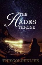 The Hades Throne by ThisGoldenLife