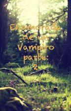 Enamorada de un Vampiro Parte 2(Justin Bieber Y tu) by HolasoyIcecream