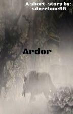 Ardor by silvertone98