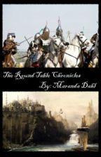 The Round Table Chronicles by SolarahSelena