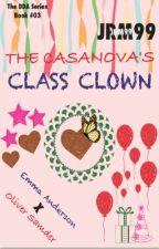 The Casanova's Class Clown by 99butterfLIES