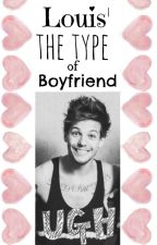 Louis' the type of boyfriend by xXLounniaXx
