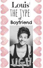 Louis' the type of boyfriend by Lounnia