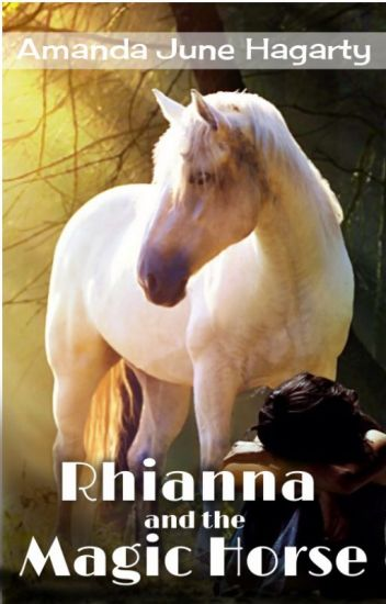 Rhianna and the Magic Horse