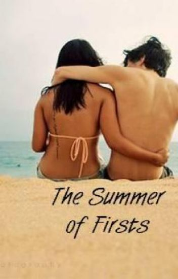 The Summer of Firsts