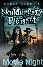 Skulduggery pleasant: Movie Night. by Rueweasly
