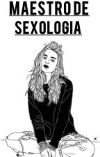 maestro de sexologia by NinaJauregui95