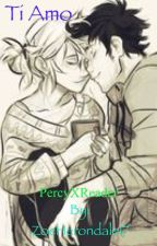Ti Amo (PercyxReader) A Percy Jackson Fanfiction by ZoeHerondale17