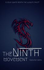 The Ninth Movement by KianiaX