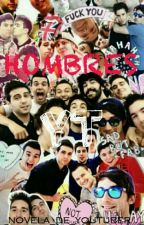 Hombres YT [Youtubers] by _youtubeislove