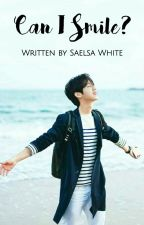 Can I Smile? [Luhan Fanfiction Oneshoot] by SaelsaWhite