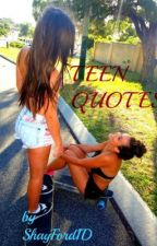 Teen quotes by ShayFord1D