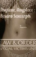 Anytime, Anyplace - Bensaro Sexcerpts by Happy2BeDee