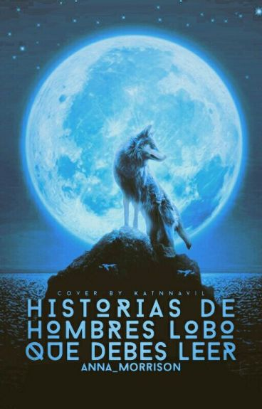 Historias de hombres lobo que debes leer.