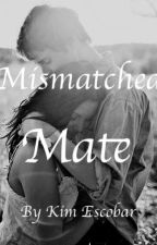 Mismatched Mate by alphakim