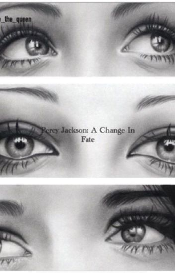 Percy Jackson: A Change In Fate