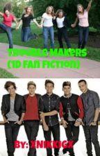 Troublemakers (1D fan fiction) by xNikkiGx