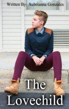 The Lovechild - book 1 by TheOriginalMrsHoran