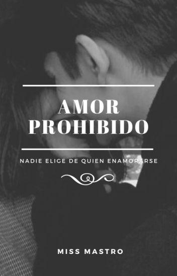AMOR PROHIBIDO © (#1)