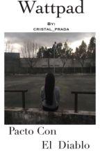 Pacto con el Diablo [Samuel de Luque y tú] by cristal_prada