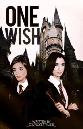 One Wish (Camren) (G!P) (ON HOLD)