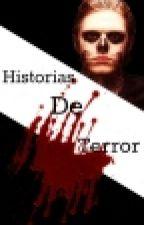 Historias de Terror by Kiediswoman