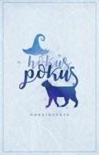 Hokus Pokus by freaksallaround