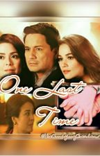 One Last Time  (Chardawn Shots) by theAmazingChardawn
