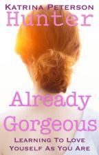 You're Already Gorgeous by FollowsJesus