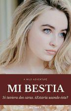 Mi BESTIA by B3thry