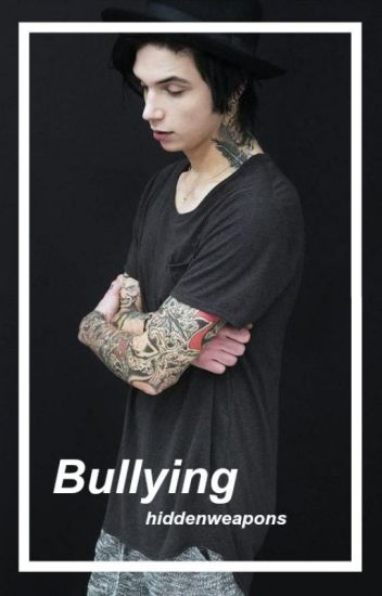 Bullying {Andy Biersack y tu}