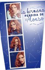 La Hermana Perdida De Alonso [1Y2 Temporada] by iQuevxillal