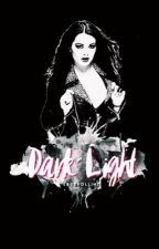 Dark Light  by sassrollins