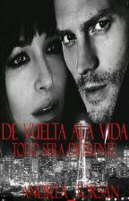 1#De Vuelta ala vida * Todo sera diferente * by Andrea_Torsan