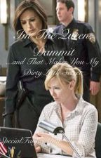 I'm the Queen Dammit! ...And That Makes You My Dirty Little Secret by specialfanficsunit