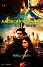 Los Juegos de CRUEL (The Maze Runner) by Molikaren28